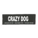 Julius-K9 Harness Patches - CRAZY DOG, Small