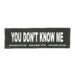 Julius-K9 Harness Patches - YOU DON'T KNOW ME, Large